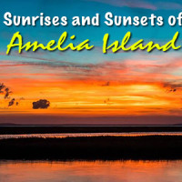 sunrises and sunsets of amelia island florida fernandina beach