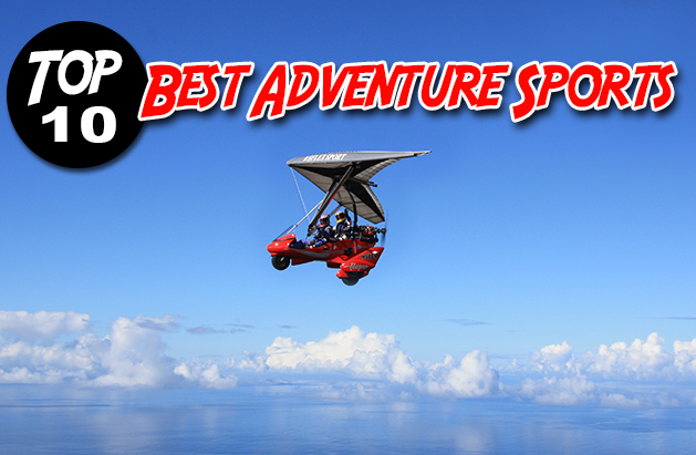 top 10 best adventure sports adventure sports
